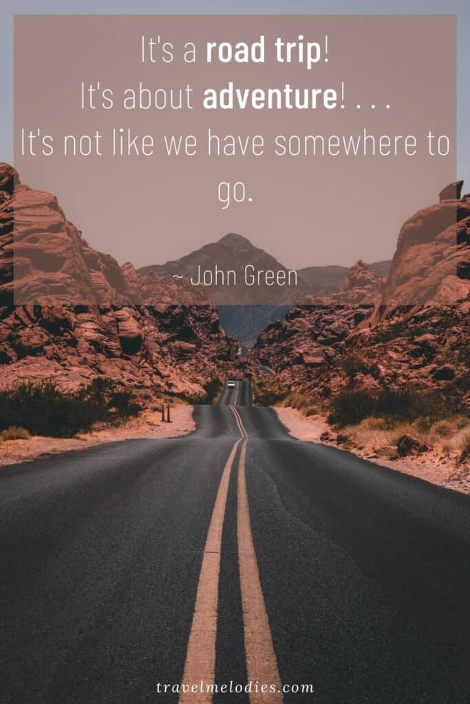 The Ultimate List 150 Of Road Quotes For Road Trippers Travel Melodies